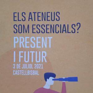 ELS ATENEUS SOM ESSENCIALS? Present i futur